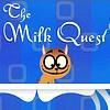 The Milk Quest